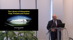 "Dr.Ismail Serageldin. Lecture ""The Library of Alexandria: Past, Present and Future"" (Video)"